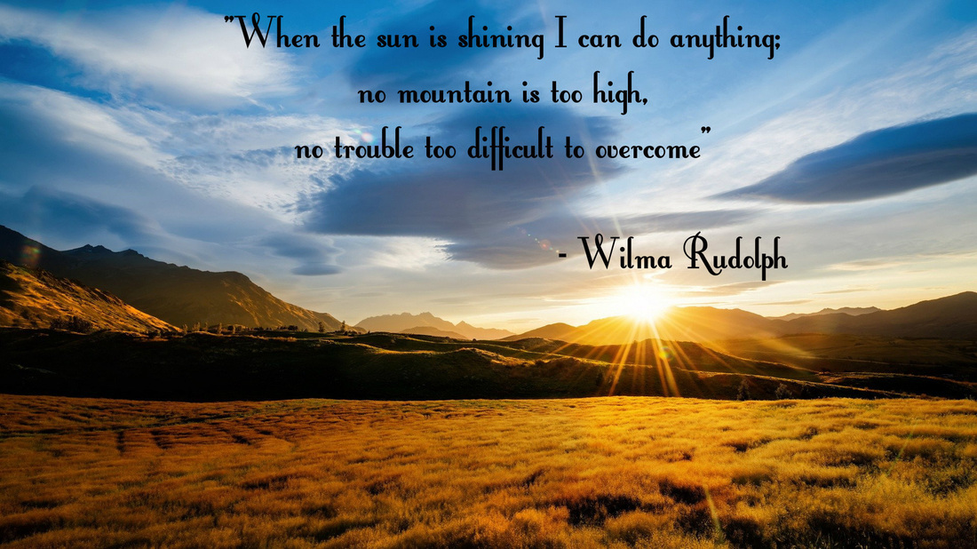 Inspirational Thought - Wilma Rudolph